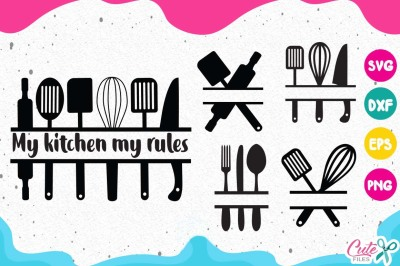 My kitchen my rules svg, cooking frames svg, monogram