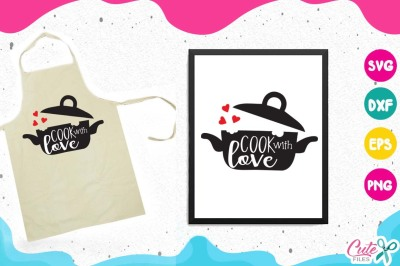 Cook with love svg, pot, steam, kitchen, cooking