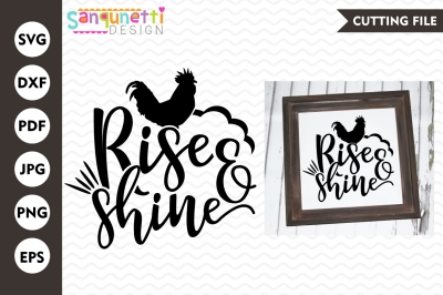 Rise & shine SVG, Farmhouse SVG, rustic SVG, home svg