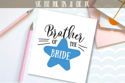 Brother Of The Bride, Family Wedding SVG, DXF, EPS, PNG file
