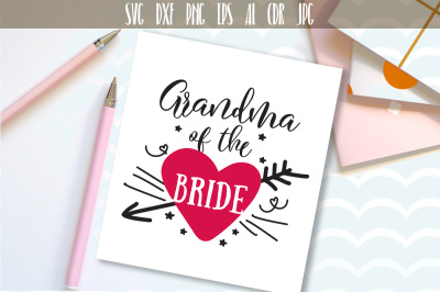 Grandma of The Bride Bridal Wedding Party Cut File SVG