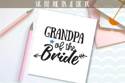 Grandpa of The Bride, Bridal Wedding Party Cut File