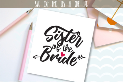 Sister of The Bride SVG Sister of The Bride
