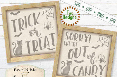 Trick or Treat & Out of Candy - SVG