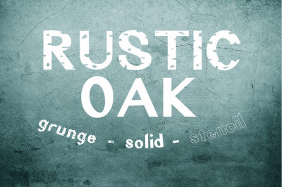 Rustic Oak: A Grunge, Solid, and Stencil Font