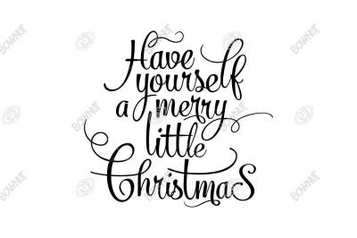 Have Yourself a Merry Little Christmas - Stencil Design