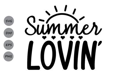 Summer SVG&2C; Summer Lovin SVG&2C; Beach SVG&2C; Summer Time Svg&2C; Summer Story