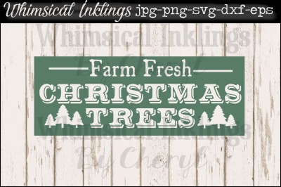 Farm Fresh Christmas Trees Vintage Sign SVG