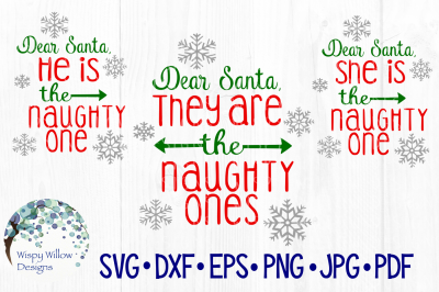 Dear Santa, They Are The Naughty Ones SVG/DXF/EPS/PNG/JPG/PDF