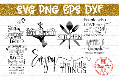 Kitchen Bundle SVG Cut Files, Kitchen Sayings DXF PNG EPS