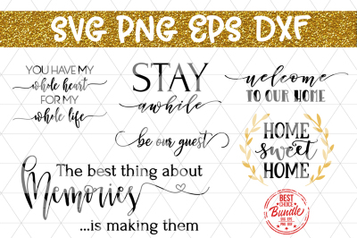 Home Bundle SVG Cut Files, Home Decor Quote Sayings DXF PNG EPS