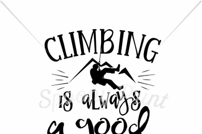 Climbing is always a good idea