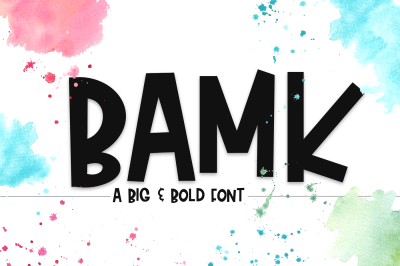 Bamk - A Big and Bold Font