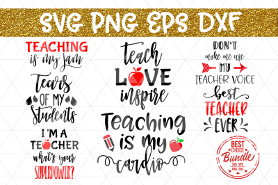 Teacher Bundle SVG Cut File, Teacher Gift SVG, EPS, DXF, PNG