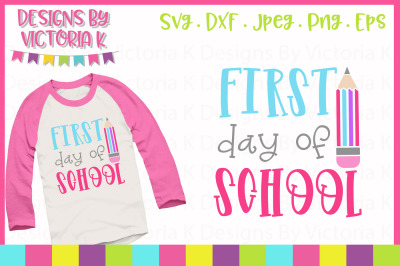 First day of school, cut file, SVG, DXF, PNG
