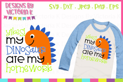 Yikes! My Dinosaur ate my homework, cut file, SVG, DXF, PNG