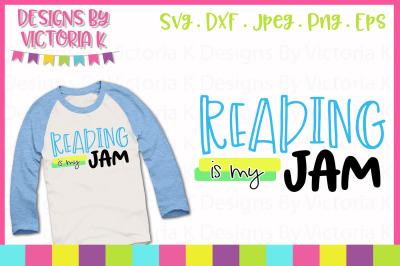 Reading is my jam, School cut file, SVG, DXF, PNG