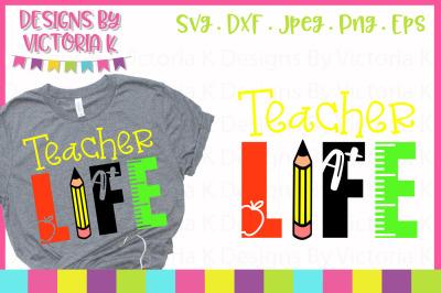 Teacher Life, School cut file, SVG, DXF, PNG
