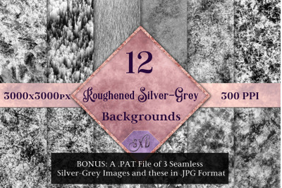 Roughened Silver-Grey - 12 Background Images with Bonus Content