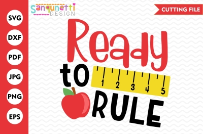 Ready to rule SVG, ruler svg, school svg,