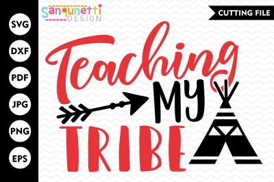 Teaching my tribe SVG, teacher svg, tribe svg, back to school svg