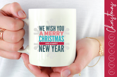We Wish You a Merry Christmas SVG Cut File