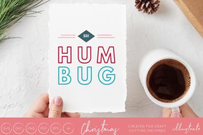 Bah Hum Bug   - Christmas svg cut file
