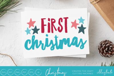 First Christmas  - Christmas svg cut file
