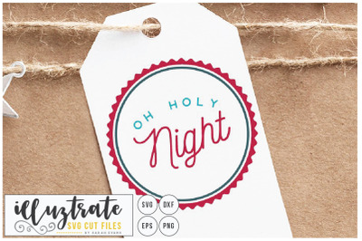 Oh Holy Night - Christmas svg cut file
