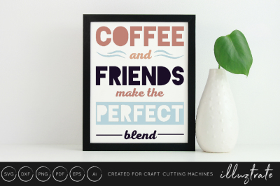 Coffee and friends - SVG / DXF / PNG Cut File