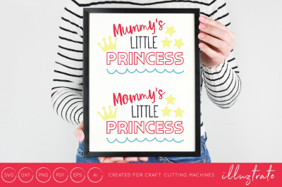 Mommy's little princess - SVG / DXF / PNG Cut File