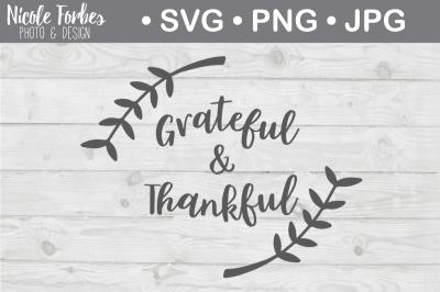 Download Grateful Amp Thankful Svg Cut File Free