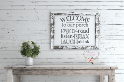 Welcome to Our Porch Wood Sign SVG
