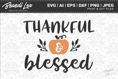 Thankful & Blessed SVG Cutting Files