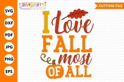 I love fall most of all SVG, fall SVG, cut file