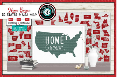Home Grown | USA Map | 50 States +DC  | SVG Cutting File