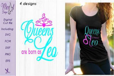 Leo svg, Queens are born as Leo, Queen svg, Zodiac svg, birth sign svg