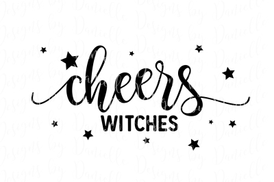 Cheers Witches SVG Cutting File