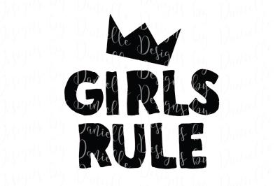 Girls Rule SVG Cutting File