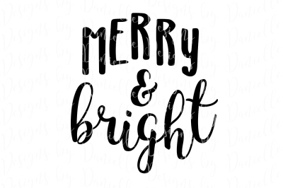 Merry & Bright SVG Cutting File