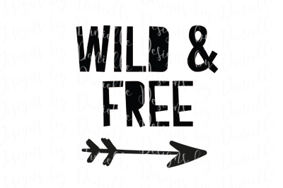 Wild & Free SVG Cutting File