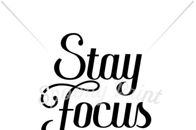 Stay Focus