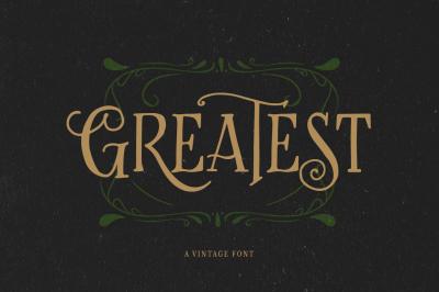 Greatest - A Vintage Font