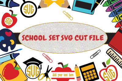 School Set SVG Cut File