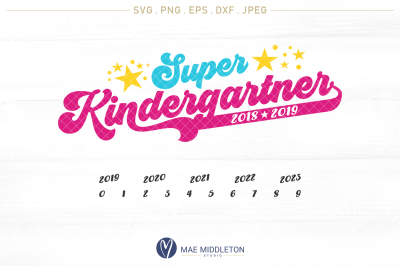 Super Kindergartner - 2 design options, years included