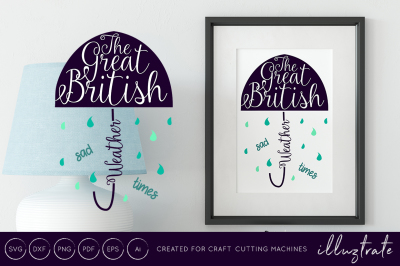 The great British weather sad times svg cut file