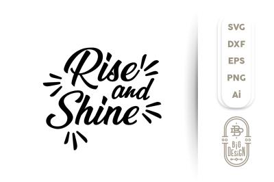 SVG Cut File: RISE AND SHINE