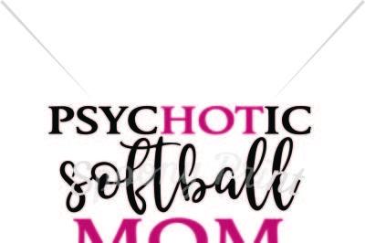 Psychotic Softball Mom