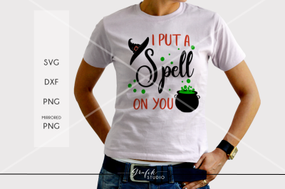 I put a spell on you Halloween SVG File, DXF and PNG File