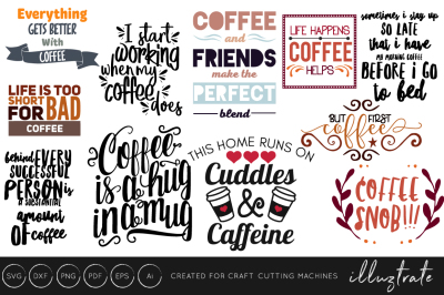 Coffee Quote Bundle - Coffee Lovers SVG Collection